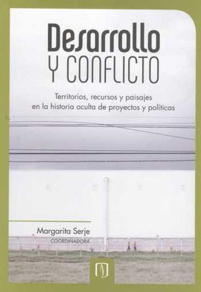 Desarrollo Y Conflicto