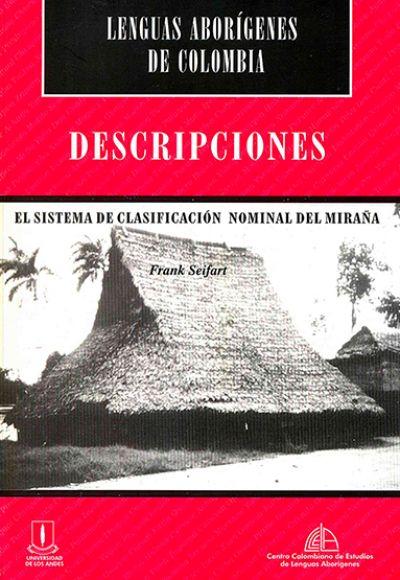 Descripciones. El sistema de clasificación nominal del miraña