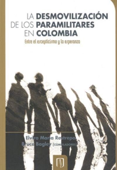 La Desmovilización De Los Paramilitares En Colombia