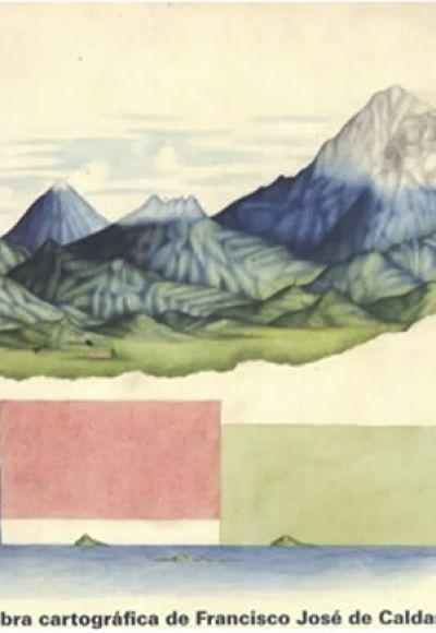 La obra cartográfica de Francisco José de Caldas