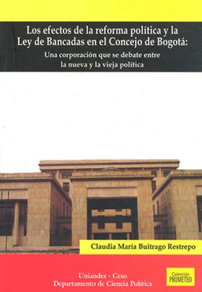 Los efectos de la reforma política y la ley de bancadas en el concejo de Bogotá. Una corporación que se debate entre la nueva y la vieja política..jpg