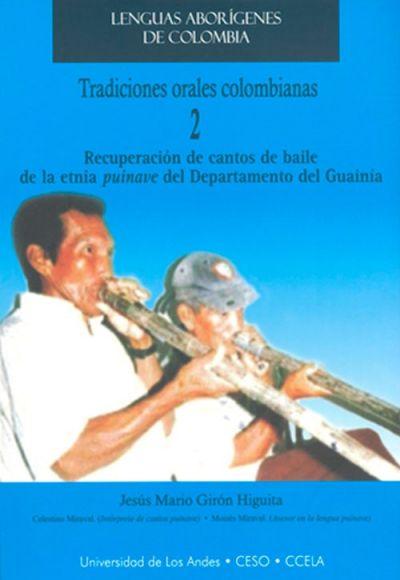 Portada Tradiciones Orales Colombianas Tradiciones Recuperacion De Cantos